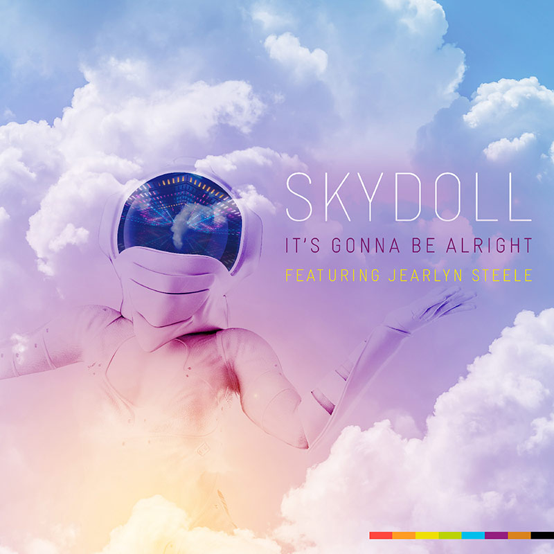 skydoll + jearlyn steele: its gonna be alright